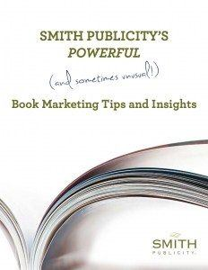 Smith Publicity e-book titled Book Marketign Tips and Insights