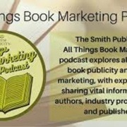The Smith Publicity All Things Book Marketing podcast explores all facets of book publicity and book marketing with expert guests sharing vital information for authors, industry professionals and publishers.