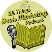 The All Things Book Marketing podcast from Smith Publicity is available on iTunes and Spreaker. Weekly interviews with publicity experts from the publishing and PR world.