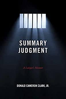 Summary Judgment: A Lawyer's Memoir