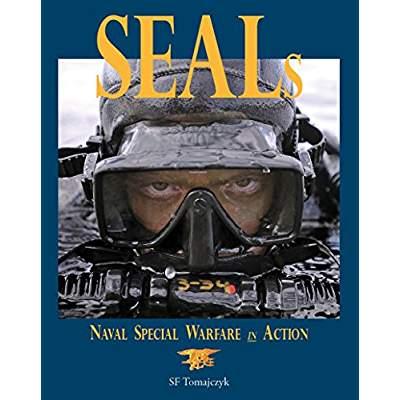 SEALs: Naval Special Warfare in Action