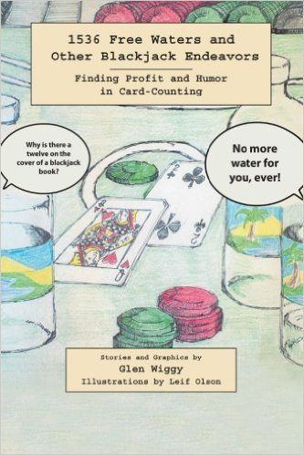 1536 Free Waters and Other Blackjack Endeavors—Finding Profit and Humor in Card-Counting
