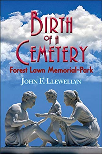 Birth of a Cemetery: Forest Lawn Memorial-Park