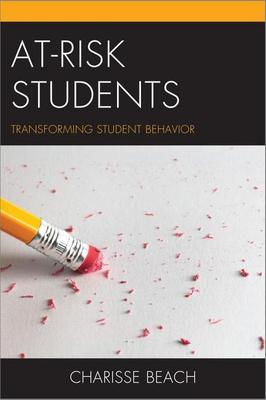 At-Risk Students Transforming Student Behavior