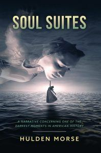 Soul Suites a novel by Hulden Morse