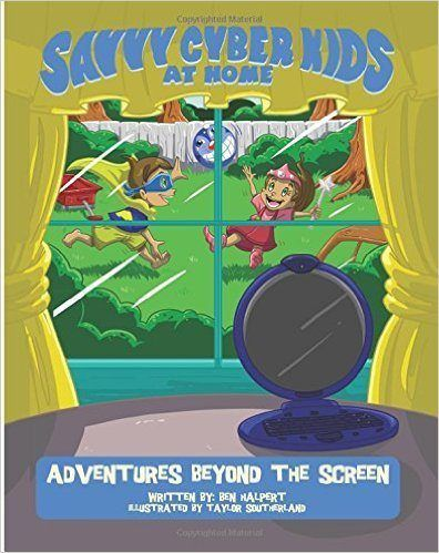 The Savvy Cyber Kids at Home series