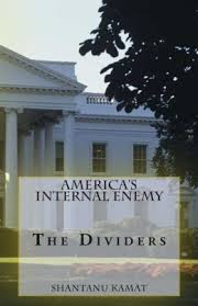 America's Internal Enemy: The Dividers