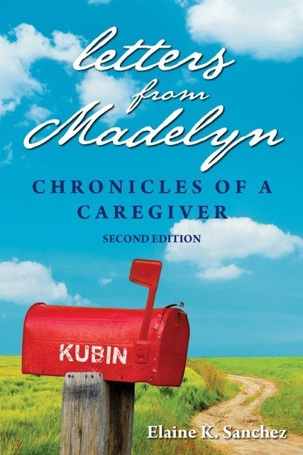 Letters From Madelyn, Chronicles of a Caregiver