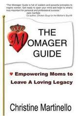 The Momager® Guide: Empowering Moms to Leave a Loving Legacy