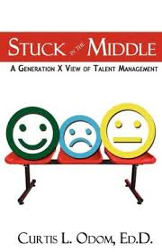 Stuck in the Middle: A Generation X View of Talent Management