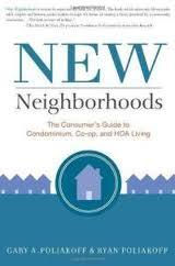 New Neighborhoods: The Consumer's Guide to Condominium, Co-Op and HOA Living