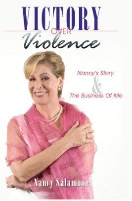 Victory Over Violence: Nancy's Story and The Business of Me
