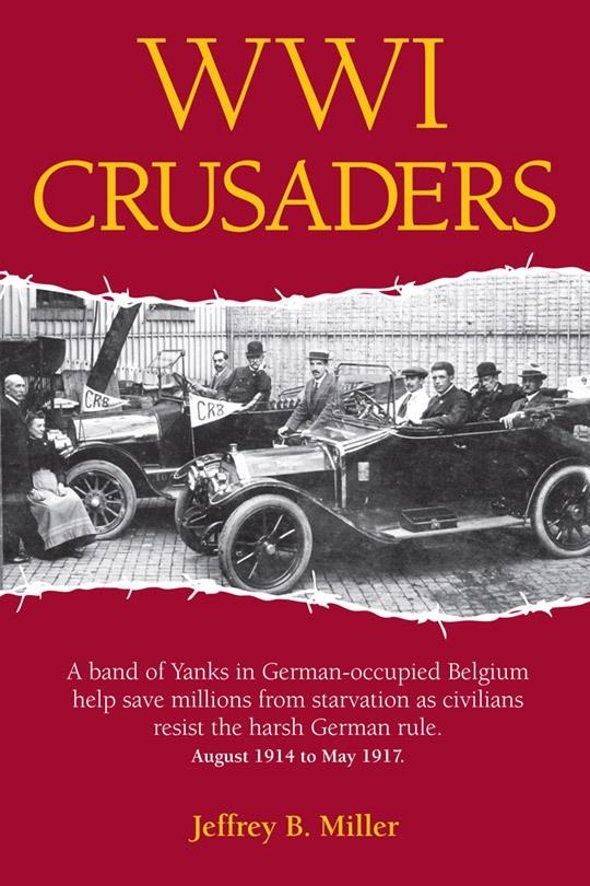 WW1 Crusaders by Jeffery B Miller