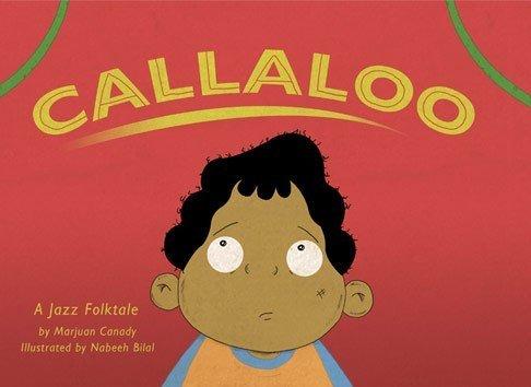 Callaloo: A Jazz Folktale