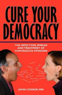 Cure Your Democracy: The Infection, Spread and Treatment of Contagious Opinions/The Gelwick Faxes