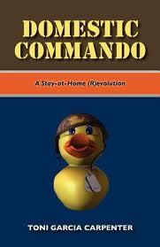Domestic Commando: A Stay at Home (R)evolution