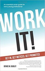 Denise Dudley is a good example of a Smith Publicity self-help author. We helped promote her self-help book Work It: Get In, Get Noticed, Get Promoted.