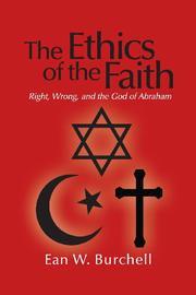 The Ethics of the Faith