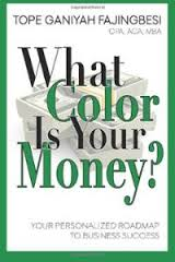 What Color is Your Money? Your Personalized Roadmap to Business Success
