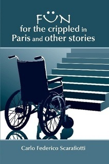 Fun For The Crippled In Paris And Other Stories