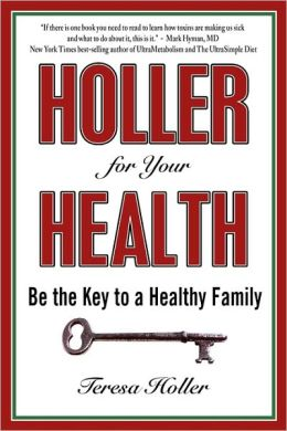 Holler for Your Health: Be the Key to a Healthy Family and Cardiology Essential