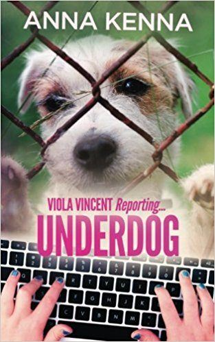 Underdog, the second book in the Viola Vincent Reporting Series