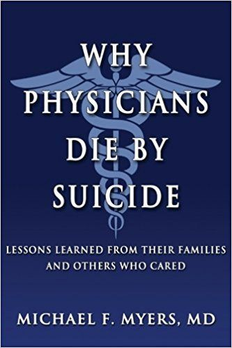 Why Physicians Die By Suicide