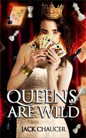 Queens are Wild