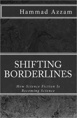 Shifting Borderlines: How Science Fiction is Becoming Science