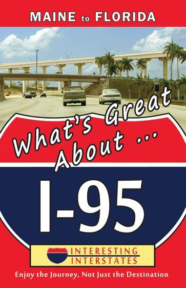 What's Great About...I-95